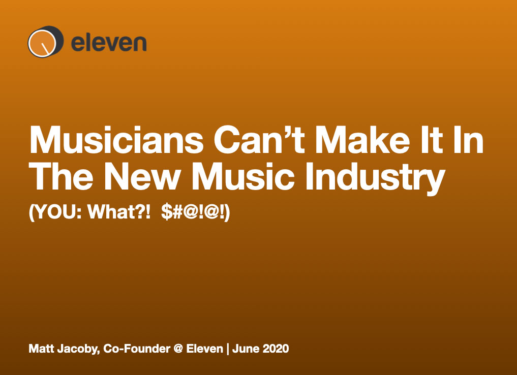Musicians Can't Make It In The New Music Industry