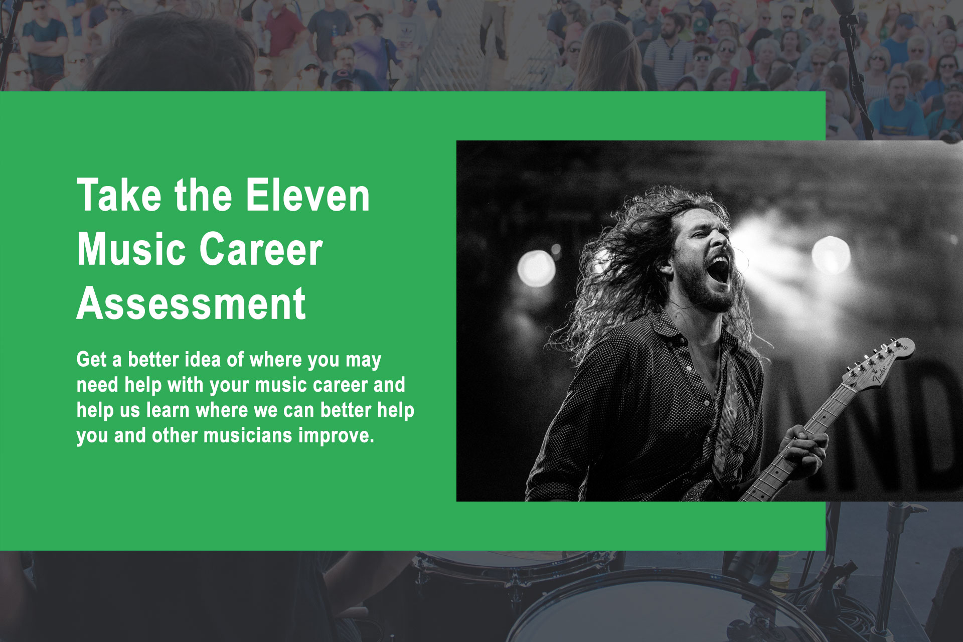Take our Free Eleven Music Career Assessment