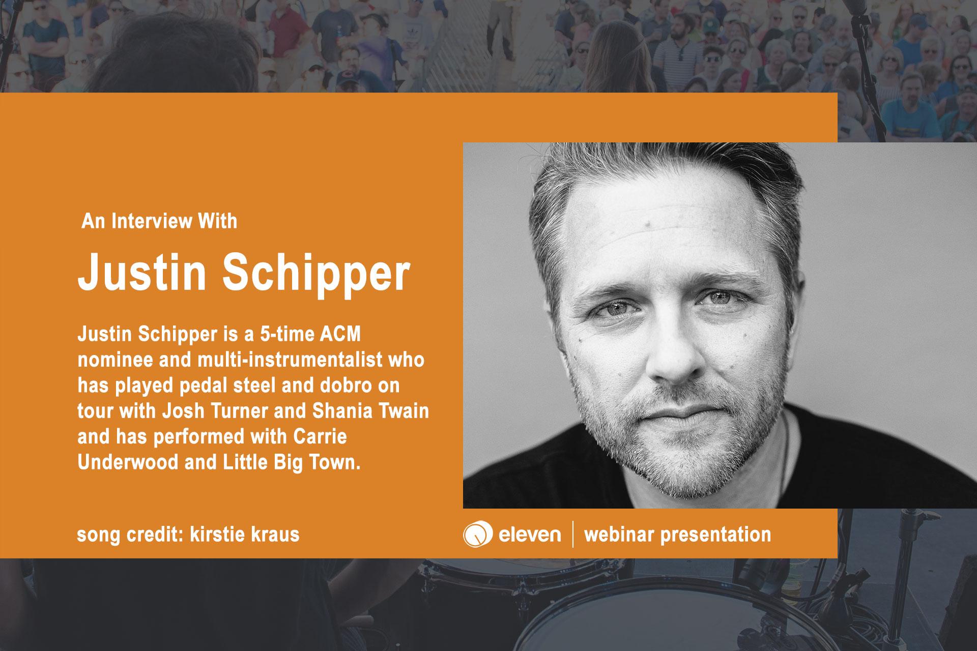 An Interview with Justin Schipper